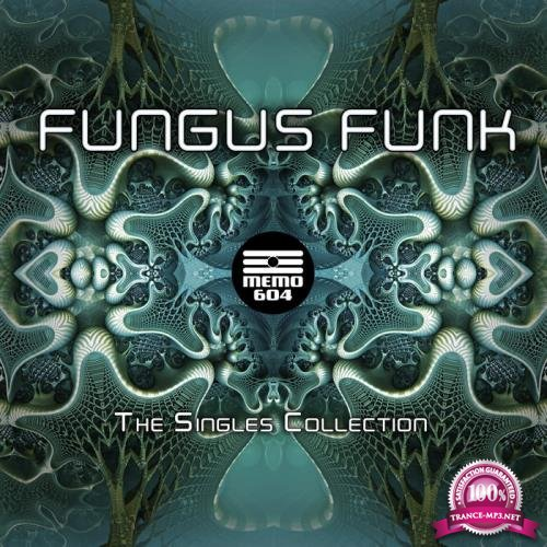 Fungus Funk - The Singles Collection (2021)