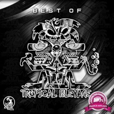 Tropical Bleyage - Best Of Tropical Bleyage (2021)