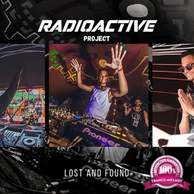Radioactive Project - Lost & Found (2021)