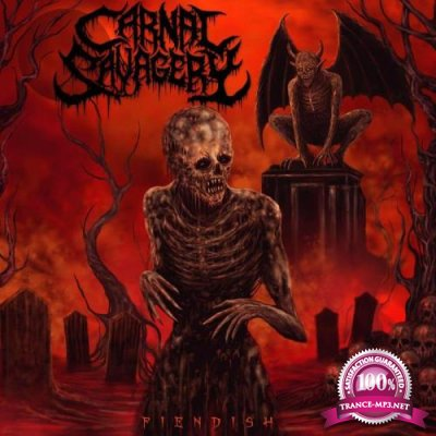 Carnal Savagery - Fiendish (2021)