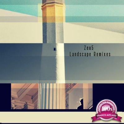 Zeu5 - Landscape (Remixes) (2021)