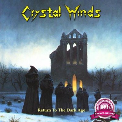 Crystal Winds - Return To The Dark Age (2021)