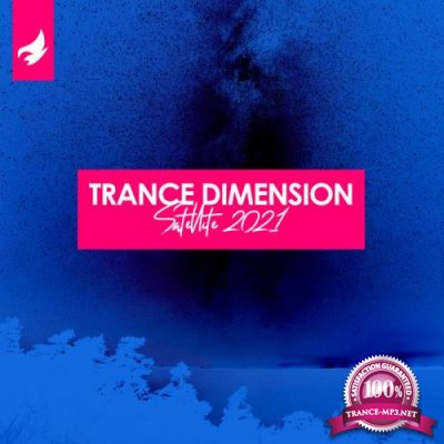 Trance Dimension Satellite 2021 (2021) FLAC