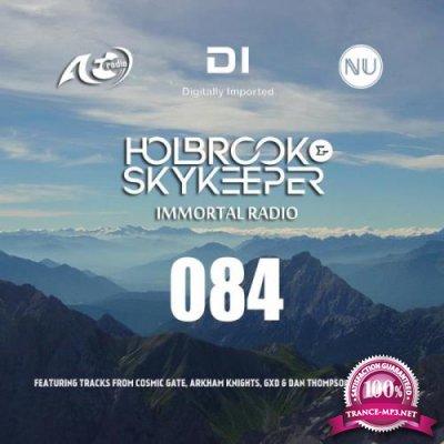 Holbrook & SkyKeeper - Immortal Radio 084 (2021-04-12)