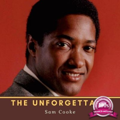 Sam Cooke - The Unforgettable Sam Cooke (2021)
