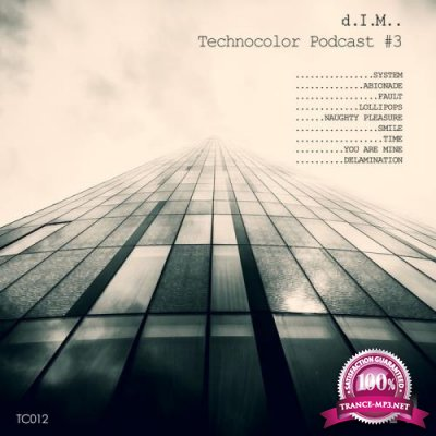 D.I.M. - Technocolor Podcast 3 (2021)