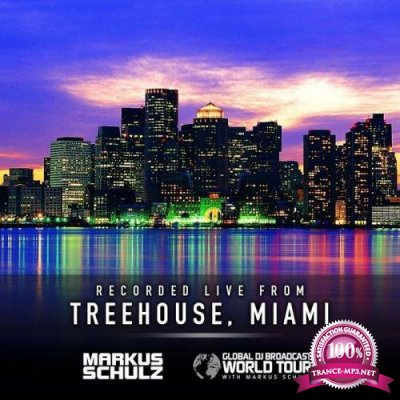 Markus Schulz - Global DJ Broadcast (2021-04-15) World Tour: Treehouse Miami