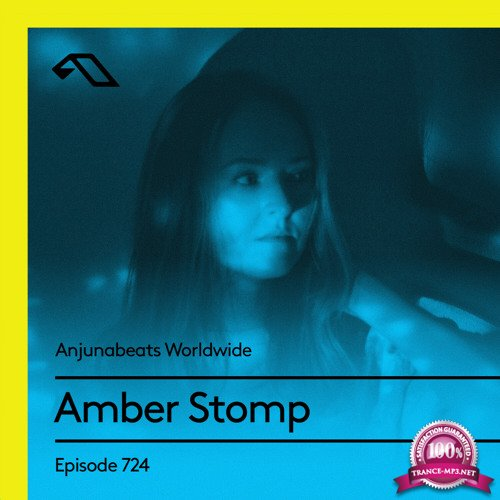 Amber Stomp - Anjunabeats Worldwide 724 (2021-05-03)