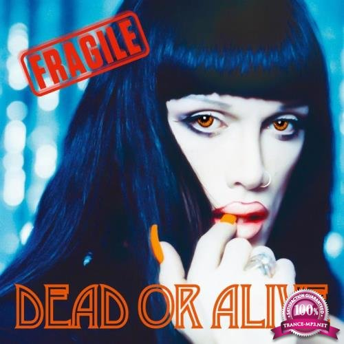 Dead or Alive - Fragile (Deluxe Edition) (2021)