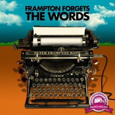 Peter Frampton - Peter Frampton Forgets The Words (2021)
