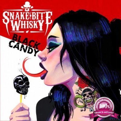 Snake Bite Whisky - Black Candy (2021)