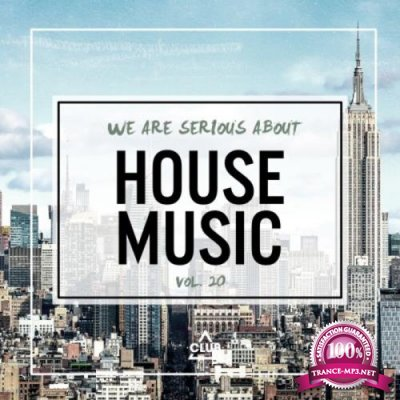 We Are Serious About House Music, Vol. 20 (2021)