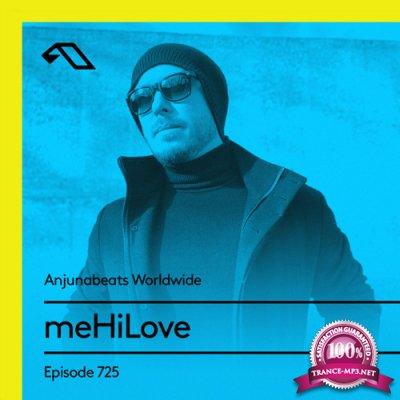 meHiLove - Anjunabeats Worldwide 725 (2021-05-10)
