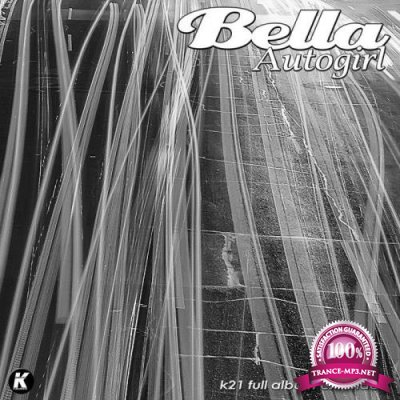 Bella - Autogirl (Extended) (2021)