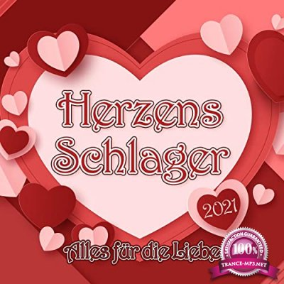 Herzens Schlager 2021 (Alles fuer die Liebe) (2021)
