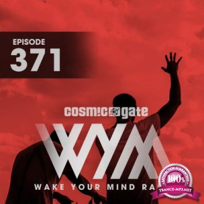 Cosmic Gate - Wake Your Mind Episode 371 (2021-05-14)