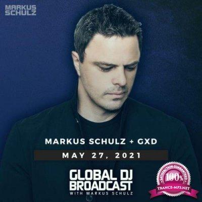 Markus Schulz & GXD - Global DJ Broadcast (2021-05-27)