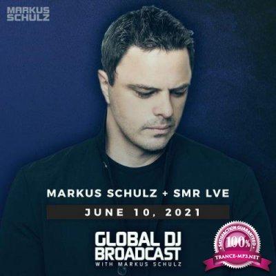 Markus Schulz & SMR LVE - Global DJ Broadcast (2021-06-10)
