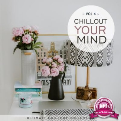 Chillout Your Mind Vol 4 (2021)