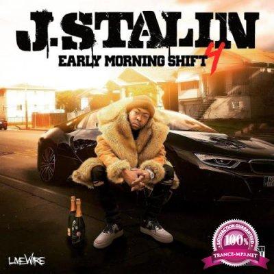 J. Stalin - Early Morning Shift 4 (2021)