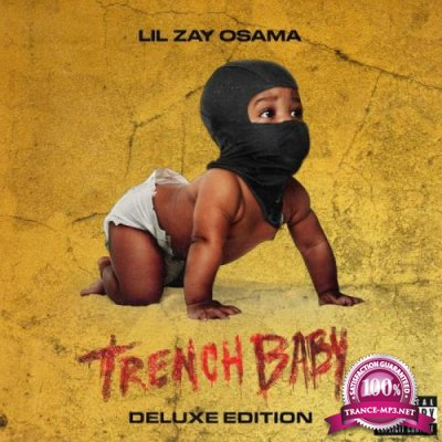 Lil Zay Osama - Trench Baby (Deluxe Edition) (2021)
