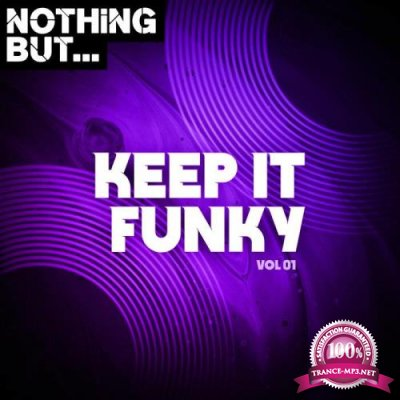 Nothing But... Keep It Funky, Vol. 01 (2021)