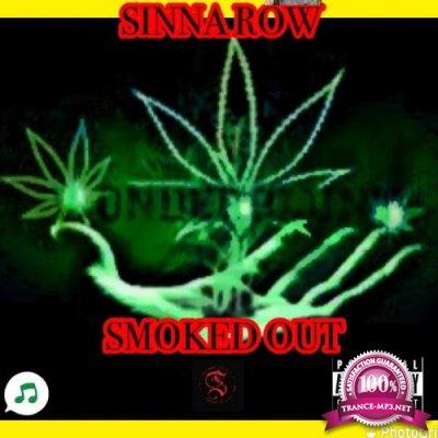 Sinna Row - SMOKED OUT (2021)