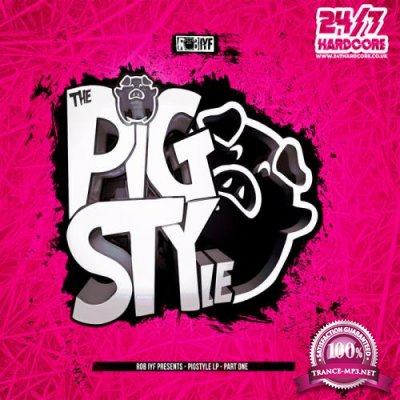 Rob Iyf - Pigstyle Lp Part One (2021)