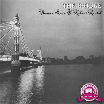Thomas Leer & Robert Rental - The Bridge (2021)