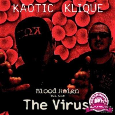 Kaotic Klique - Blood Reign, Vol. 1: The Virus (2021)