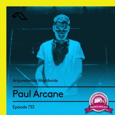 Paul Arcane - Anjunabeats Worldwide 733 (2021-07-05)