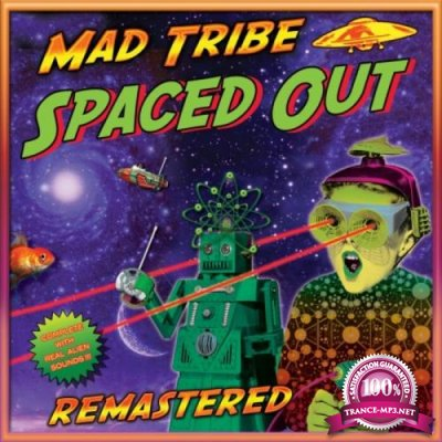 Mad Tribe - Spaced Out (2021)