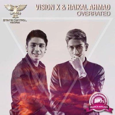 Vision X & Haikal Ahmad - Overrated (2021)