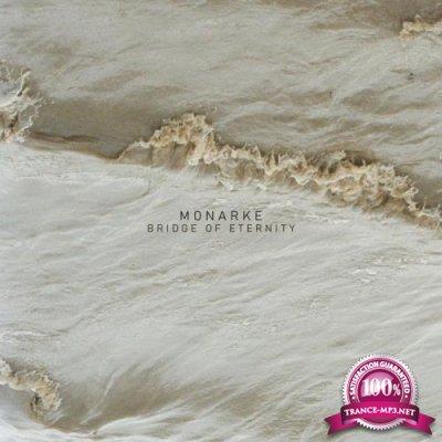 Monarke  - Bridge Of Eternity (2021) FLAC