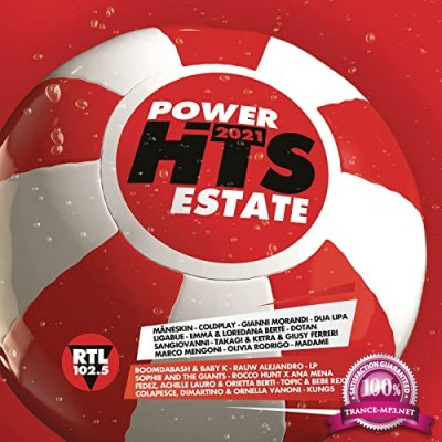 Power Hits Estate 2021 (RTL 102.5) (2021)