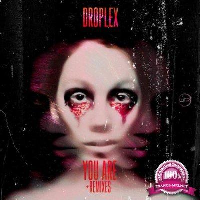 Droplex - You Are (Remixes) (2021)