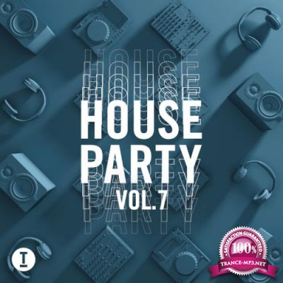 Toolroom House Party, Vol. 7 (2021) (Mixed+Unmixed+Extended) (2021)