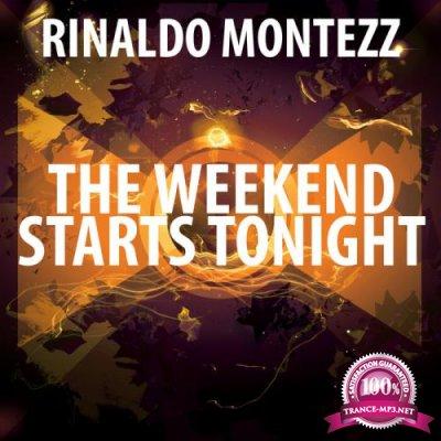 Rinaldo Montezz - The Weekend Starts Tonight (2021)