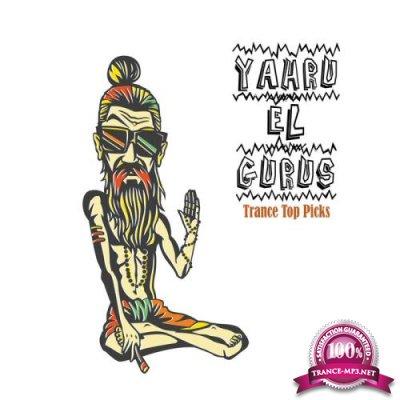 Yahru El Gurus: Trance Top Picks (2021)