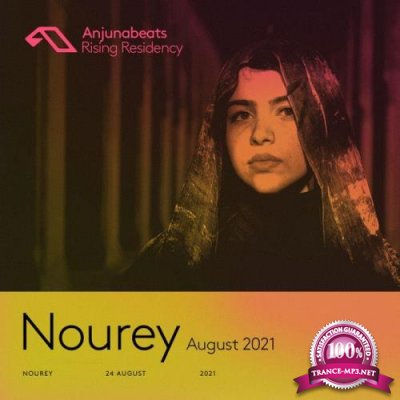 Nourey #1  - The Anjunabeats Rising Residency 004 (2021-08-24)