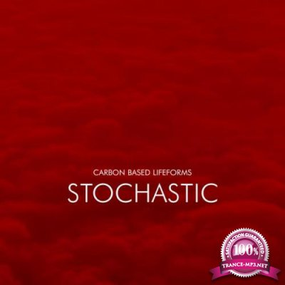 Carbon Based Lifeforms - Stochastic (2021)