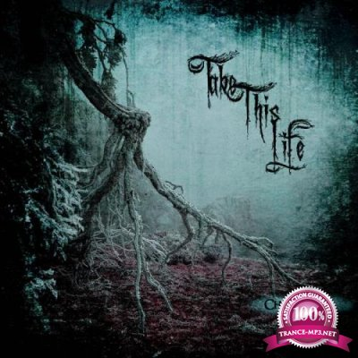 Take This Life - Chapter II (2021) FLAC