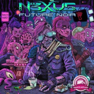 N3xu5 - Future Noir (2021)