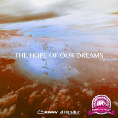 Dreamy - The Hope Of Our Dreams (2021)