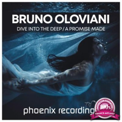 Bruno Oloviani - Dive into the Deep / A Promise Made (2021)