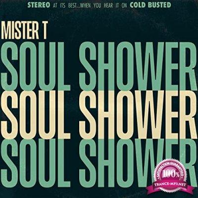 Mister T. - Soul Shower (2021)