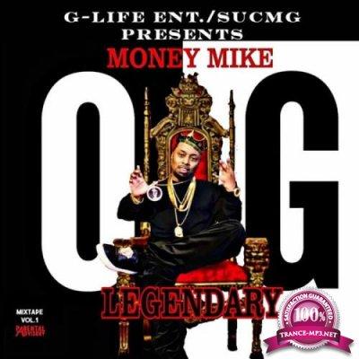 OG Money Mike - Legendary, Vol. 1 (2021)