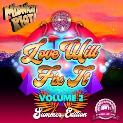 Love Will Fix It Vol 2 (2021)