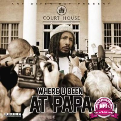Papa Smurf - Where You Been At (2021)