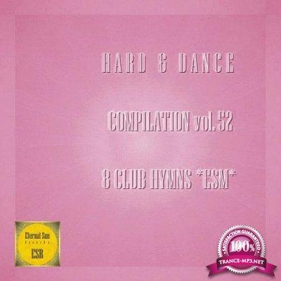 Hard & Dance Compilation, Vol 52 (2021)